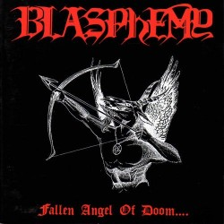 Blasphemy - Fallen Angel of Doom, CD
