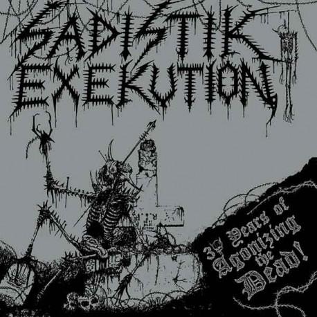 Sadistik Exekution - 30 Years of Agonizing the Dead, CD
