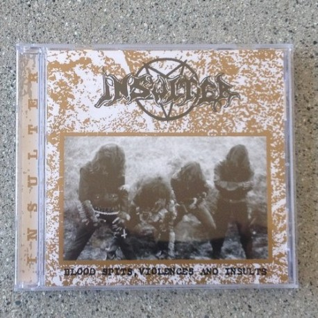 Insulter - Blood Spits, Violences and Insults, CD