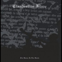 Clandestine Blaze - Fire Burns In Our Hearts, LP