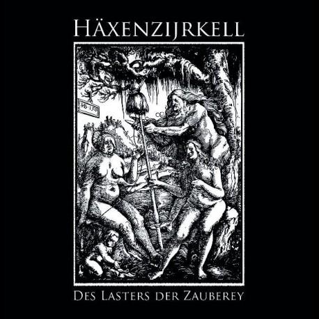 Häxenzijrkell - Des Lasters der Zauberey, MCD