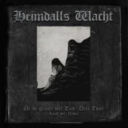 Heimdalls Wacht - Ut de graute olle Tied (Deel II) - Land der Nebel, CD