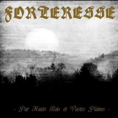 Forteresse - Par Hauts Bois et Vastes Plaines, CD