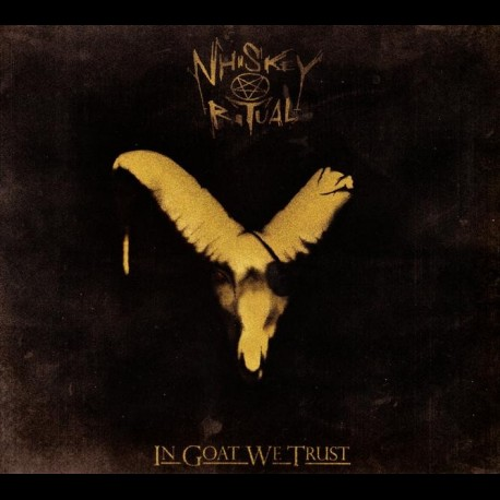 Whiskey Ritual - In Goat We Trust, CD