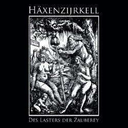 Häxenzijrkell - Des Lasters der Zauberey, MLP