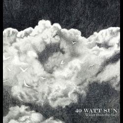 40 Watt Sun - Wider than the Sky, DLP