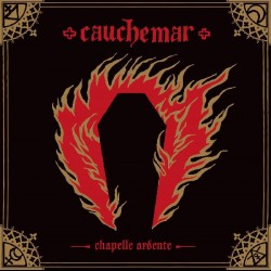 Cauchemar - Chapelle Ardente, CD