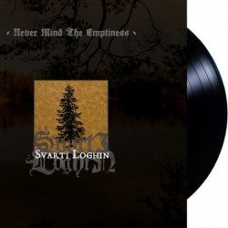 Svarti Loghin - Never Mind The Emptiness, LP