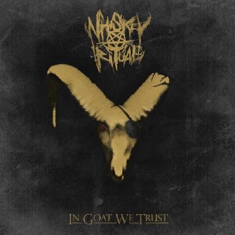 Whiskey Ritual - In Goat We Trust, LP