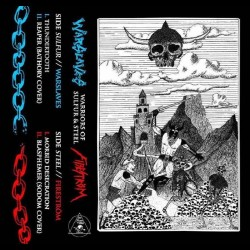 Warslaves/Fireström - Warriors of Sulfur and Steel, Tape