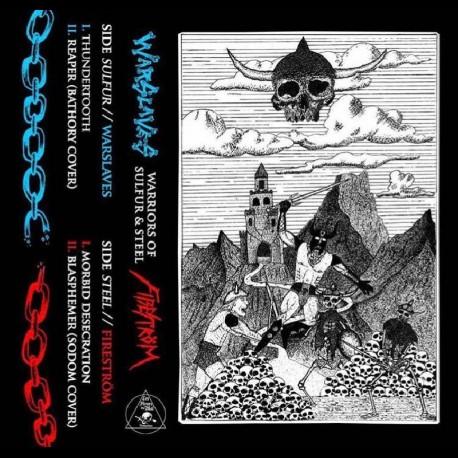 Warslaves/Fireström - Warriors of Sulfur and Steel, Tape