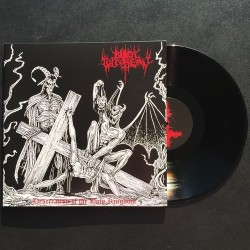 Black Witchery - Desecration of the Holy Kingdom, LP
