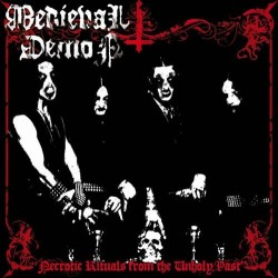 Medieval Demon - Necrotic Rituals from the Unholy Past, CD