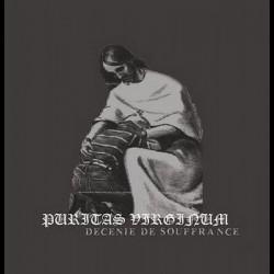 Puritas Virginum - Décénie de souffrance, CD