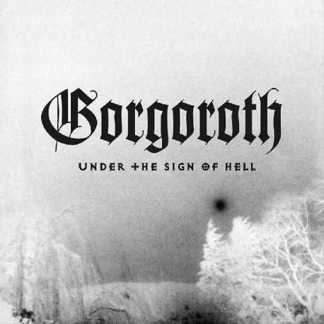 Gorgoroth - Under the Sign of Hell, CD