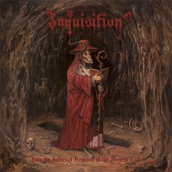 Inquisition - Into the Infernal Regions of the Ancient Cult, CD