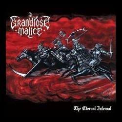 Grandiose Malice - The Eternal Infernal, LP