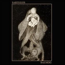 Balmog / Sartegos - Split, EP