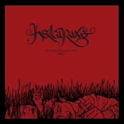 Helcaraxë - No God to Save You, CD