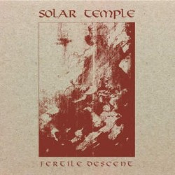 Solar Temple - Fertile Descent, Digi CD