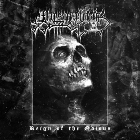 Musmahhu - Reign of the Odious, LP