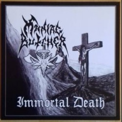 Maniac Butcher - Immortal Death, LP
