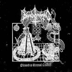 Demonomantic - Blessed in Eternal Cruelty, LP