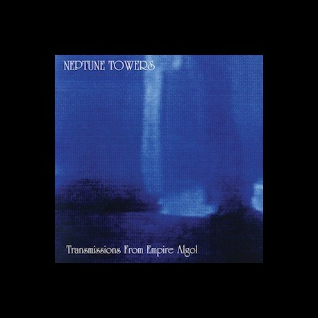Neptune Towers - Transmissions from Empire Algol, CD