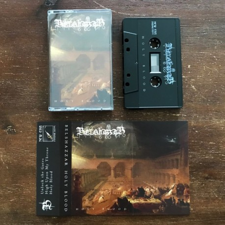 Belshazzar - Holy Blood, Tape