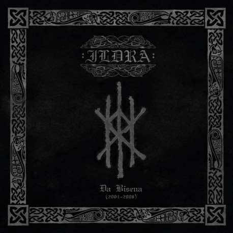 Ildra - Ða bisena (2004 - 2008), 2-CD