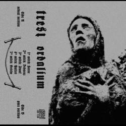 Trest - Ordalium, Tape