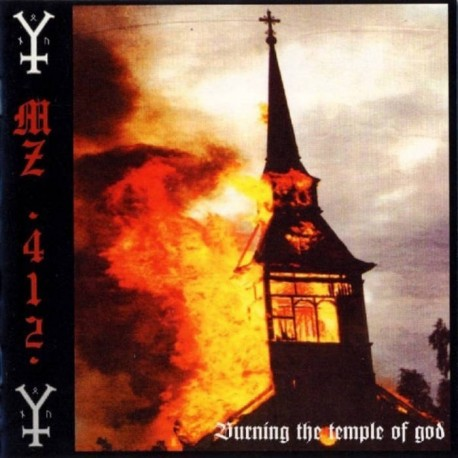 MZ.412 - Burning the Temple of God, LP