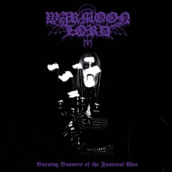 Warmoon Lord - Burning Banners of the Funereal War, Digi CD