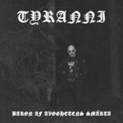 Tyranni - Baron av Avoghetens Smärta, CD