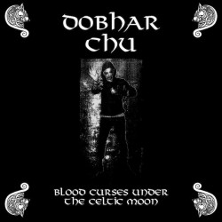 Dobhar Chú ‎- Blood Curses Under The Celtic Moon, LP