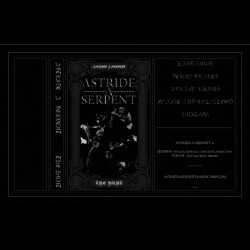 Astride a Serpent - The Hunt, Tape