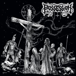Possession / Spite – Passio Christi Part I / Witch's Spell, LP