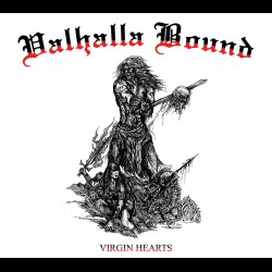 Valhalla Bound ‎- Virgin Hearts, LP