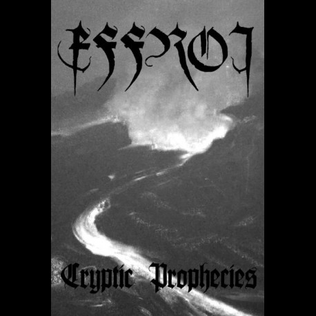 Effroi - Cryptic Prophecies, Tape