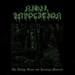 Nihil Invocation - The Valleys Green and Journeys Mourned, LP