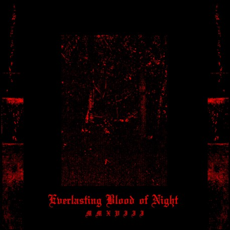 Orgy Of Carrion - Everlasting Blood Of Night MMXVIII, LP