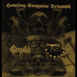 Grógaldr / Kommodus - Howling Sanguine Triumph, Digi CD