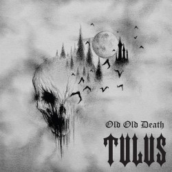 Tulus - Old Old Death, LP
