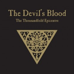 The Devil's Blood - The Thousandfold Epicentre, DLP