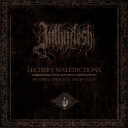 Inthyflesh - Lechery Maledictions and Grieving Adjures to the Concerns of Flesh, LP