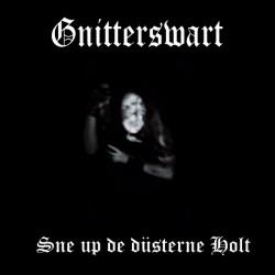 Gnitterswart - Sne up de düsterne Holt, CD