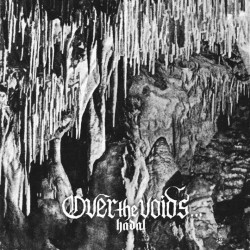 Over the Voids... - Hadal, CD