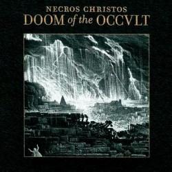 Necros Christos - Doom of the Occult, CD