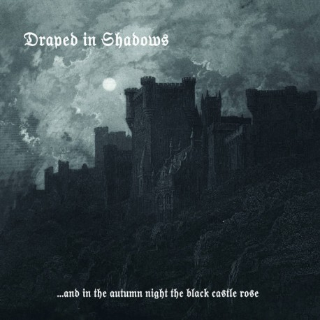 Draped in Shadows - ...and in the autumn night the black castle rose, LP