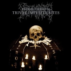 Necros Christos - Triune Impurity Rites, CD